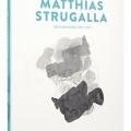 Matthias Strugalla - Zeichnungen 2012-2017