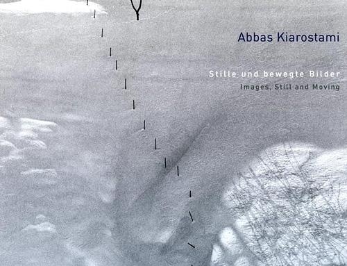 Abbas Kiarostami - Stille und bewegte Bilder
