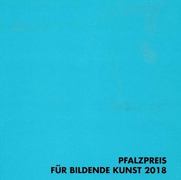Pfalzpreis für Bildende Kunst 2018 in der Sparte Malerei