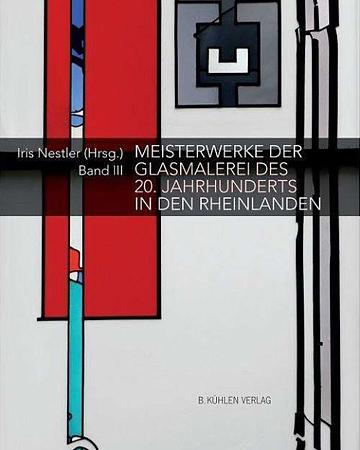 Meisterwerke der Glasmalerei des Jahrhunderts in den Rheinlanden - Band III