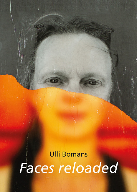 Ulli Bomans - Faces reloaded