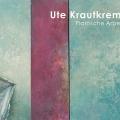 Ute Krautkremer - Plastische Arbeiten