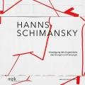 Hanns Schimansky: Umprägung des Augenblicks