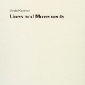 Linda Karshan. Lines and Movements