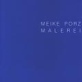 Meike Porz - Malerei