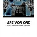 ART VOR ORT - Kunst in den Stra�en von Bad Bergzabern