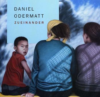 Daniel Odermatt - zueinander
