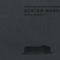 Günter Wagner - factory reloaded