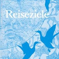 Reiseziele - Eine Anthologie Pfälzer Autoren