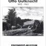 Otto Gutknecht 1892-1943. Spuren eines Malerlebens