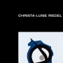 Christa-Luise Riedel - Retrospektive 1983-2009