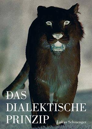 Lukas Schmenger - Das dialektische Prinzip