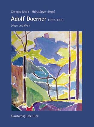 Adolf Doerner (1892-1964). Leben und Werk