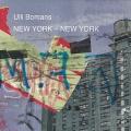 Ulli Bomans und Harald Kröher: New York - New York