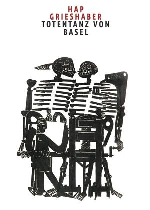 HAP Grieshaber - Totentanz von Basel