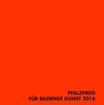 Pfalzpreis für Bildende Kunst 2016