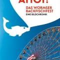 Ahoi! Das Wormser Backfischfest.